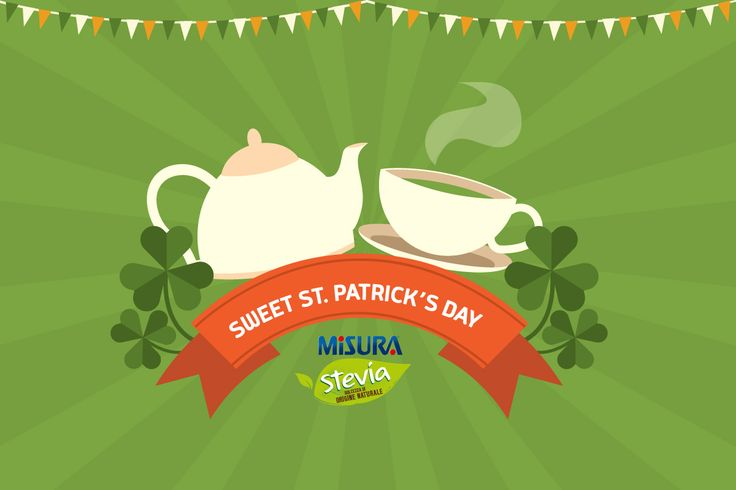 Oggi è #SanPatrizio, brindiamo con una bella tazza di the verde dolcificato con Misura Stevia!