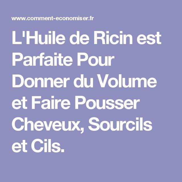 L'Huile de Ricin est Parfaite Pour Donner du Volume et Faire Pousser Cheveux, Sourcils et Cils.