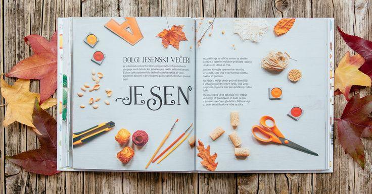New book - Hudo preprosto Družinsko ustvarjanje  - you can order it here: http://www.dominstil.si/knjiga/  Autmn Fall - many diy to make with kids related with autmn.