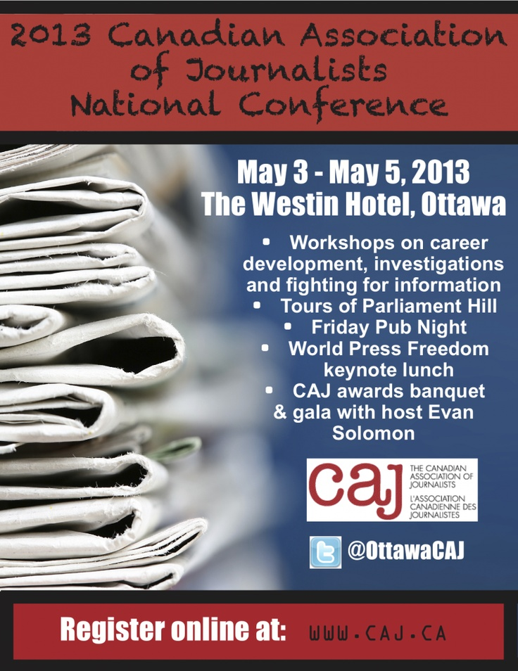 Our poster for #CAJ2013 #journalism conference! #cdnmedia