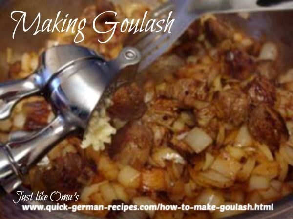 Making Traditional German goulash http://www.quick-german-recipes.com/how-to-make-goulash.html