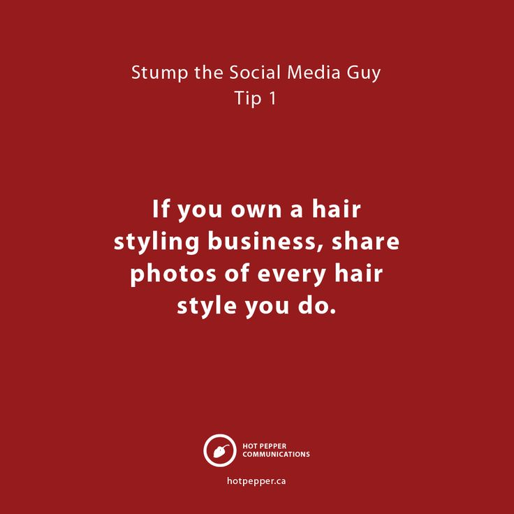 Stump the Social Media Guy: Tip 1, Hairstylists