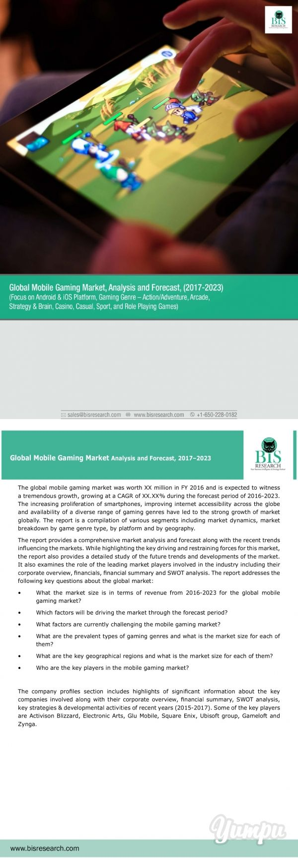 Global Mobile Gaming Market Research 2017-2023 - Magazine with 10 pages: The increasing proliferation of smartphones, improving internet accessibility across the globe and availability of a diverse range of gaming genres have led to the strong growth of the market globally.