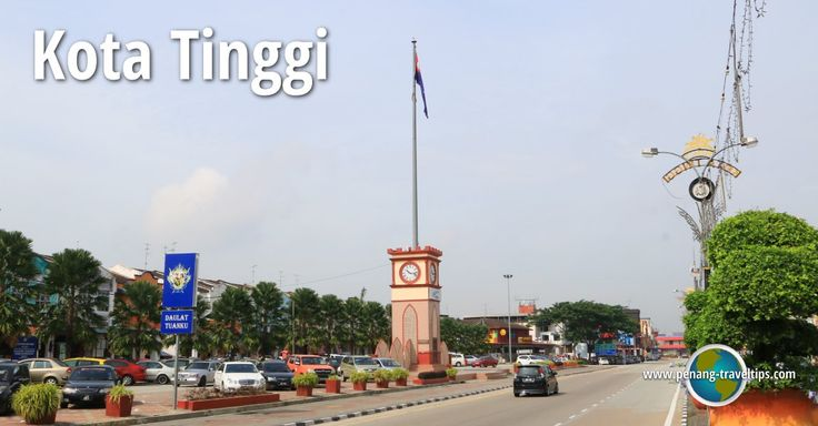 Kota Tinggi Travel Tips