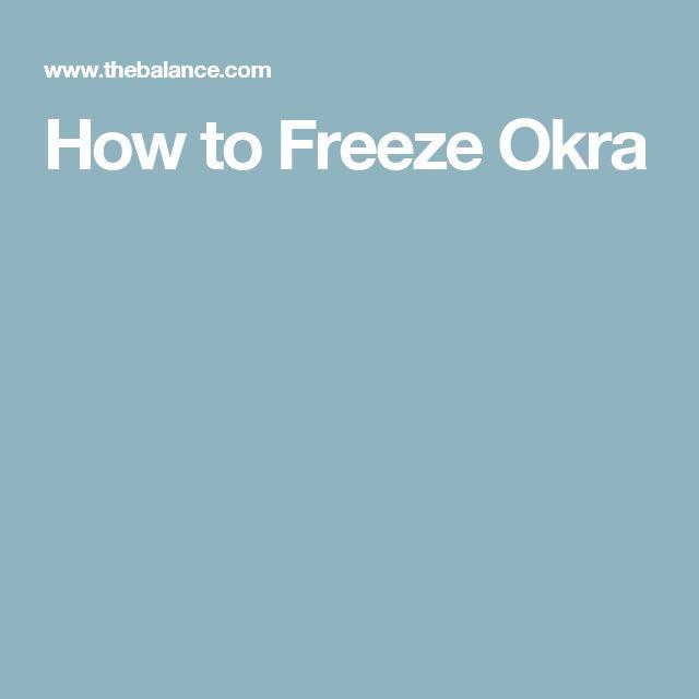 How to Freeze Okra