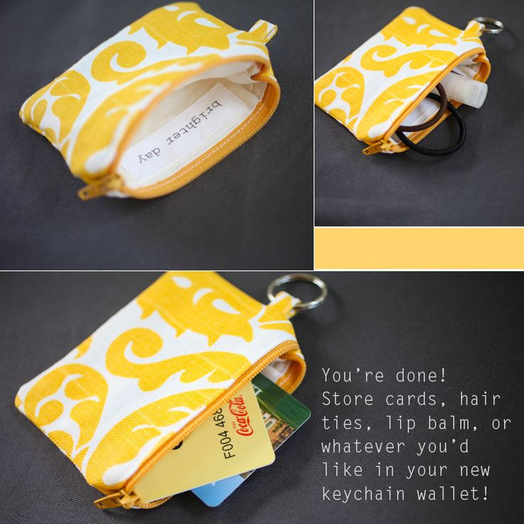 DIY Keychain Wallet: Sewing Tutorial. Looks really easy and a good way to practice sewing zipper without using zipper foot (which I just got in mail).