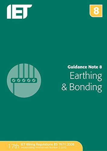 From 21.23:Guidance Note 8: Earthing And Bonding (electrical Regulations)