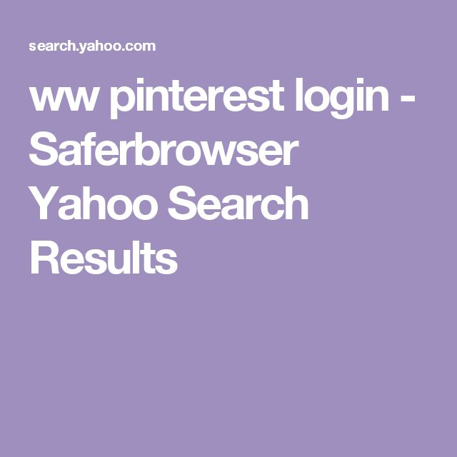 ww pinterest login - Saferbrowser Yahoo Search Results
