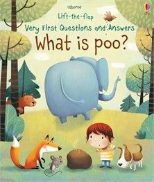 Usborne Lift-the-Flap Very First Questions and Answers - What is Poo?