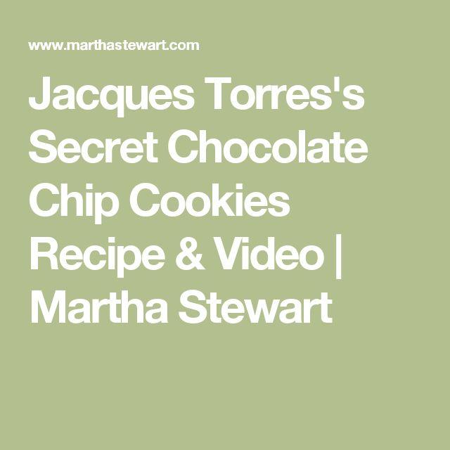 Jacques Torres's Secret Chocolate Chip Cookies Recipe & Video   Martha Stewart