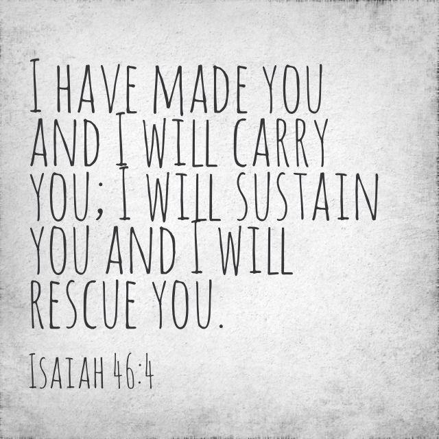 Isaiah 46:4.