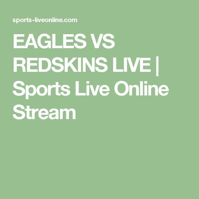 EAGLES VS REDSKINS LIVE   Sports Live Online Stream