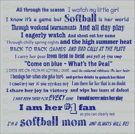 Love this!!!! And so True :): Softball Mom, Numbers One, Softball Stuff, Softball Baseb, My Girls, The Games, Baby Girls, Softball Girls, Baseb Seasons