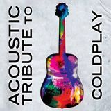 Acoustic Tribute to Coldplay [CD], 9626