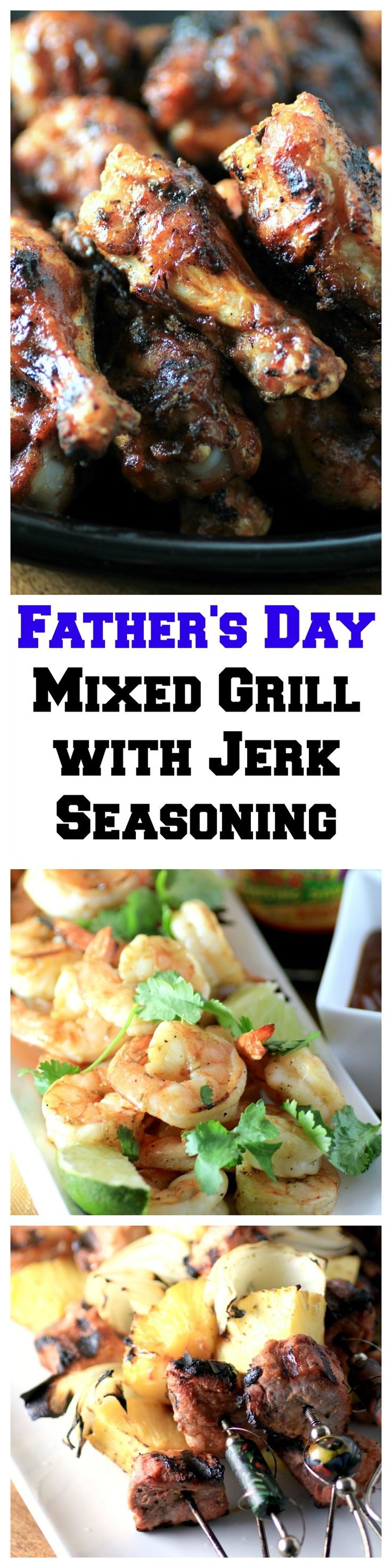 Mixed Grill #GrillWithGrace for Father's Day, make dad happy!!