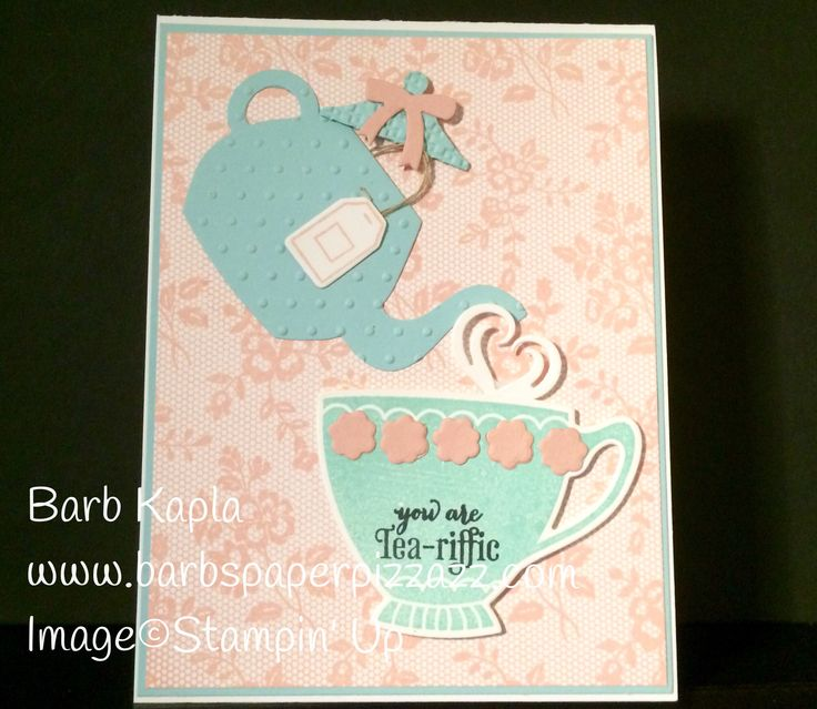 "A very feminine touch to send to a friend, this card is made from the new stamp set ""A Nice Cuppa"" from Stampin' Up available for purchase on January 5th.  See it on my blog at barbspaperpizzazz.com"