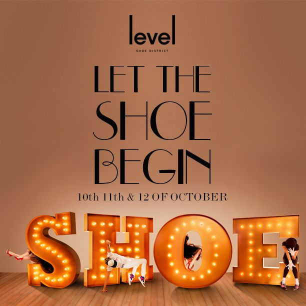#lettheshoebegin this October 10th-12th at Level Shoe District and Vogue's Dubai Fashion Experience