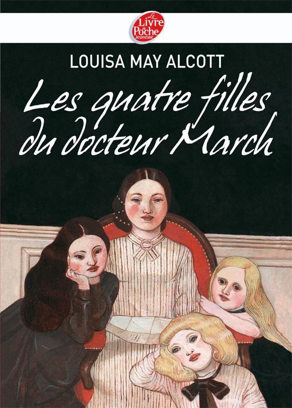 les quatre filles du docteur march livre - Louisa May Alcott