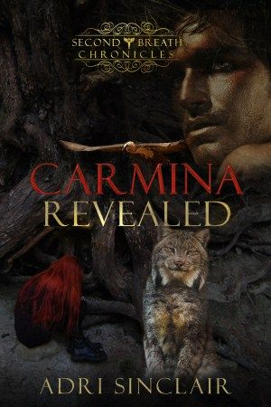 Carmina Revealed: Second Breath Chronicles Volume 2
