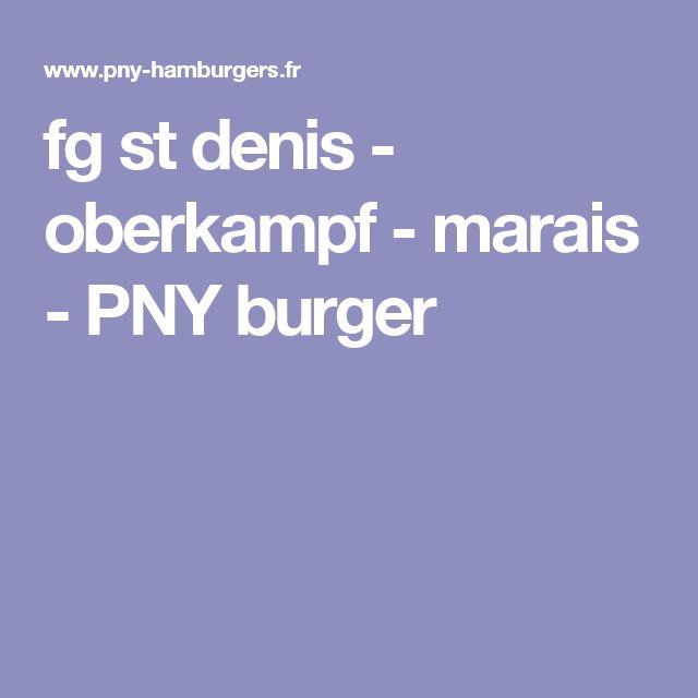 fg st denis - oberkampf - marais - PNY burger