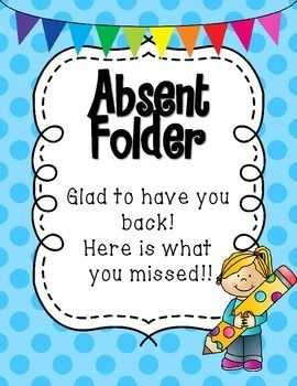 Print these covers, glue onto a file folder, and laminate to create an absent student folder that will save you time and help you stay organized.