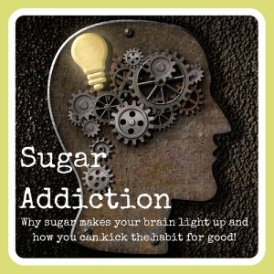 Are you addicted to sugar?  Learn how to overcome your addiction to sugar. Repin and spread the word: sugar is a nasty toxin! #health