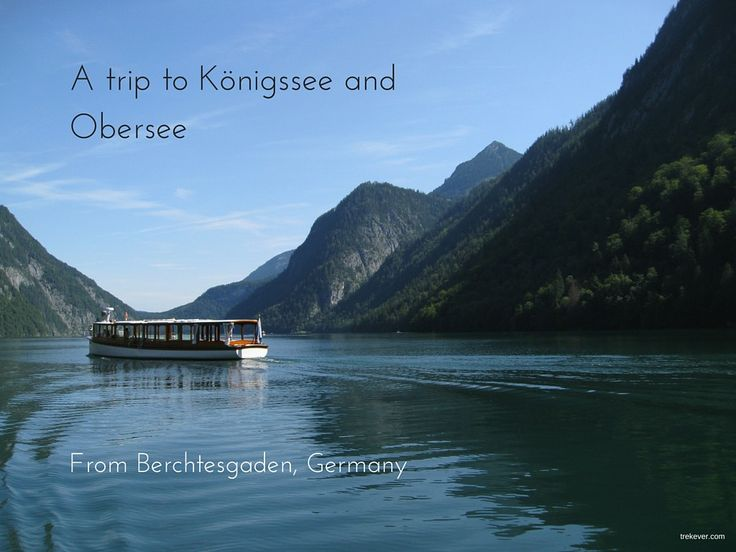 A trip to Königssee and Obersee from Berchtesgaden