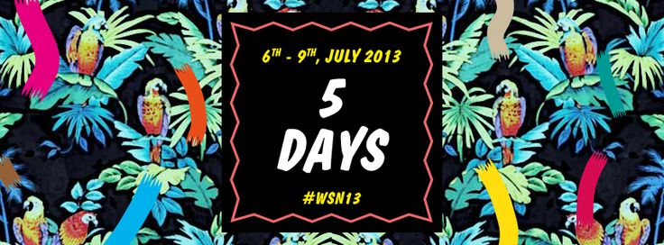 5 DAYS LEFT BEFORE #WSN13