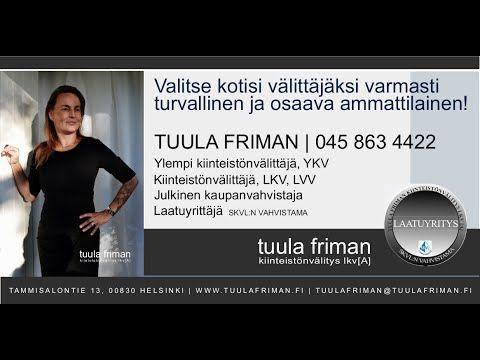Kiinteistönvälittäjä Tuula Friman Kiinteistönvälitys LKV [A], Helsinki. ...