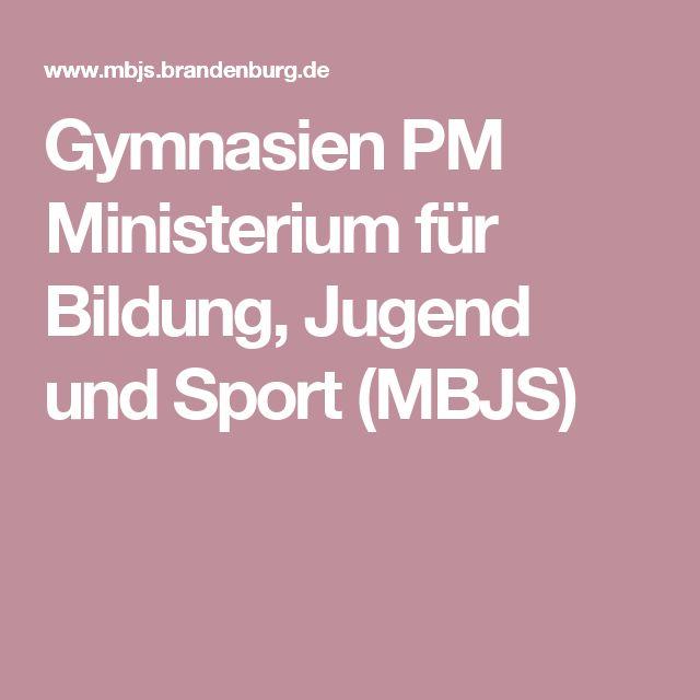 Gymnasien PM Ministerium für Bildung, Jugend und Sport (MBJS)