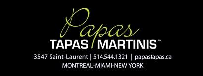 Papas Tapas-Martinis St-Laurent. Parfait pour un 5@7! Perfect for Happy Hour!