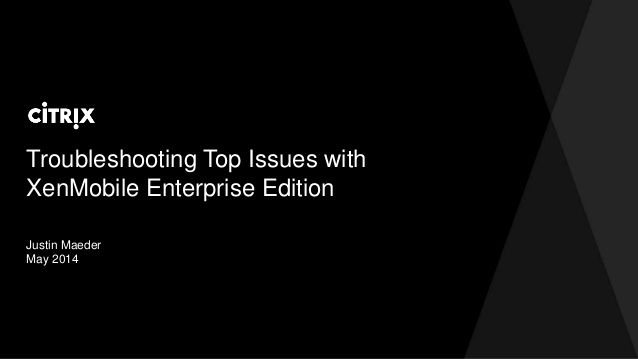 Citrix TechEdge 2014 - How to Troubleshoot Deployments of StoreFront and NetScaler Gateway by David McGeough via slideshare