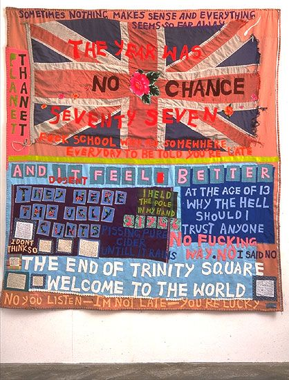 Tracey Emin, no chance, appliqued blanket, 1999 Tracey Emin's large appliquéd blankets overflow with words and phrases  and are collaged from fabrics that have special meaning for her. The  complex arrangement of applied letters and inscriptions has analogies  with news design, with headlines and patches of handwritten texts spread  across the work like print on a newspaper page. Reminiscent of banners  paraded in religious, civic and political processions, Emin's blankets  contain many…