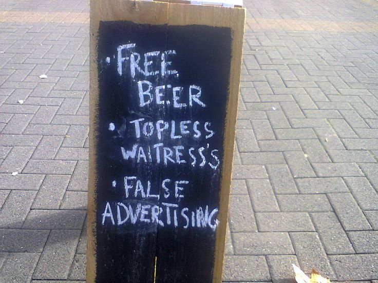 But our advertising can sometimes be a little false.