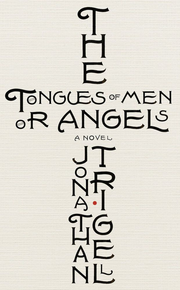 The Tongues of Men or Angels by Jonathan Trigel; design by Jamie Keenan (Little…