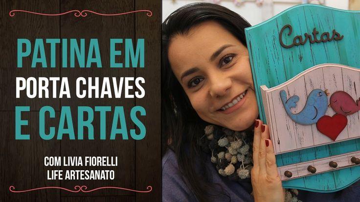 DIY | Faça Você Mesmo | Pátina em Porta Chaves e Cartas | Livia Fiorelli...