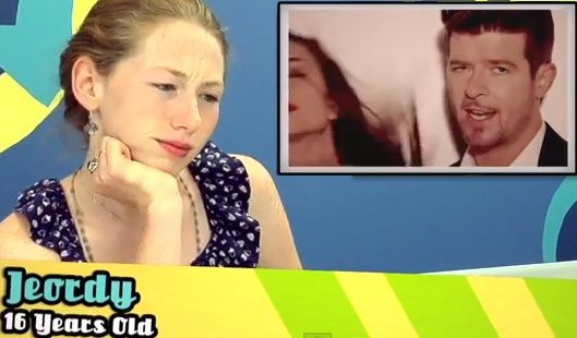 Teens React to Blurred Lines Video, Give Me Hope for the Future.  I was quite impressed with the reactions of these teen.