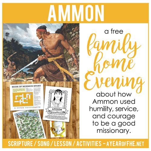 A Year of FHE: LDS Family Home Evening // Book of Mormon Prophet: Ammon