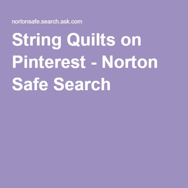 String Quilts on Pinterest - Norton Safe Search