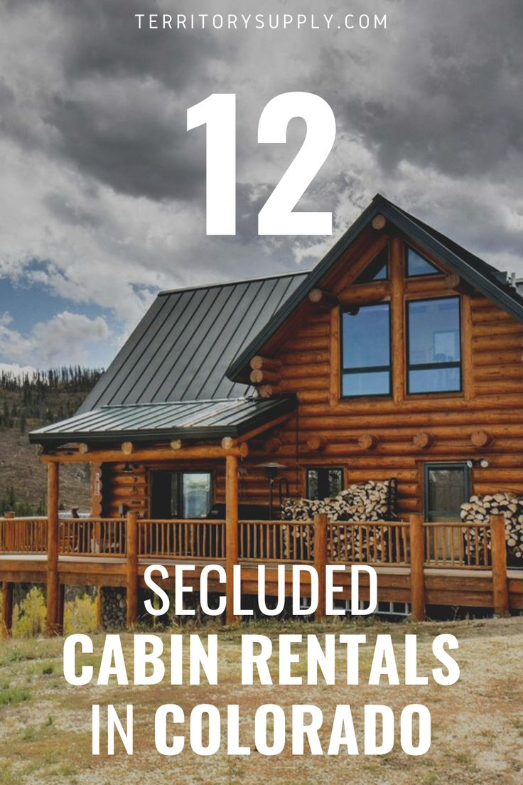 13 secluded cabin rentals in colorado for remote getaways