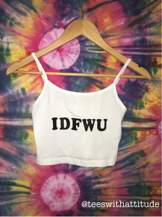 IDFWU Crop Top rave wear-festival clothing by teeswithattitude