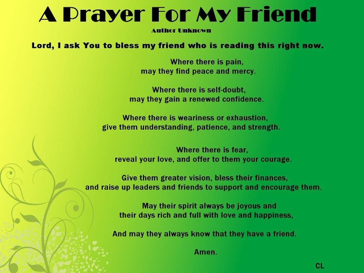 A Prayer For A Friend....