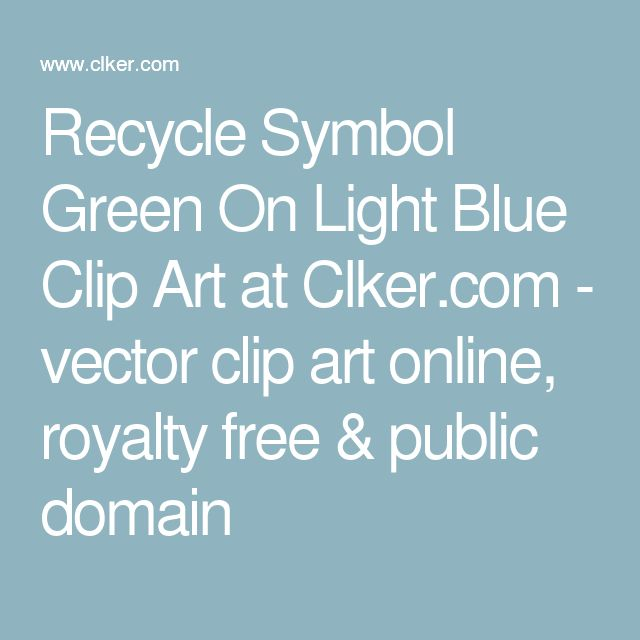 Recycle Symbol Green On Light Blue Clip Art at Clker.com - vector clip art online, royalty free & public domain
