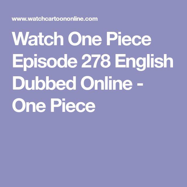 Watch One Piece Episode 278 English Dubbed Online - One Piece