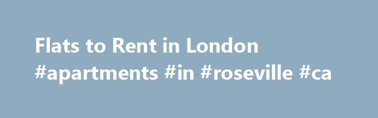 "Flats to Rent in London #apartments #in #roseville #ca http://apartments.remmont.com/flats-to-rent-in-london-apartments-in-roseville-ca/  #flats to rent # "". Studios2Let is unsurpassed on service, value-for-money and good old fashioned kindness when you need it most. ""Dr. Anna Alomes Read full testimonial Having travelled widely for work purposes, I can genuinely say that Studios2Let (Brandenbergh Management) is unsurpassed on service, value-for-money and good old fashioned kindness when you…"