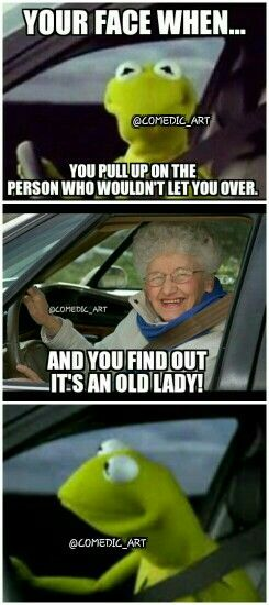 hi grandma................didn't know you were still driving.....................