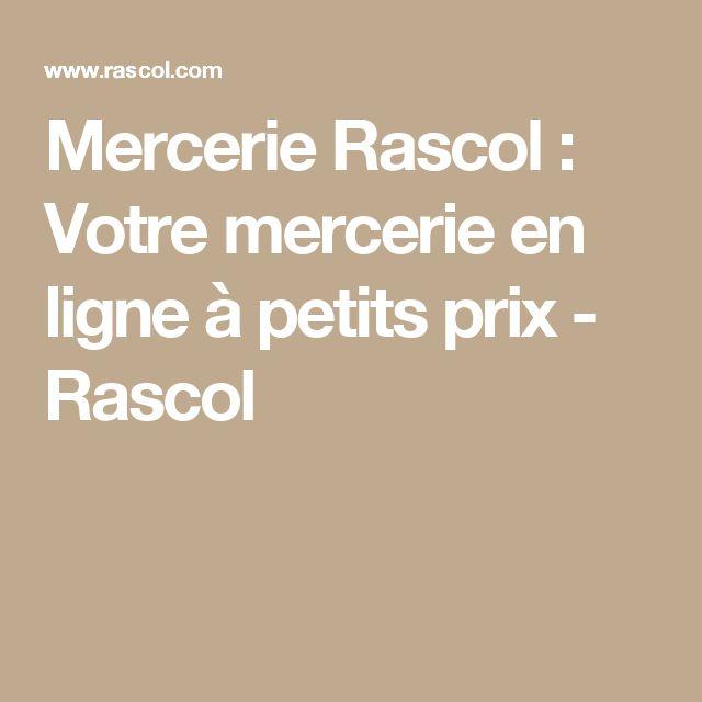 Mercerie Rascol : Votre mercerie en ligne à petits prix - Rascol
