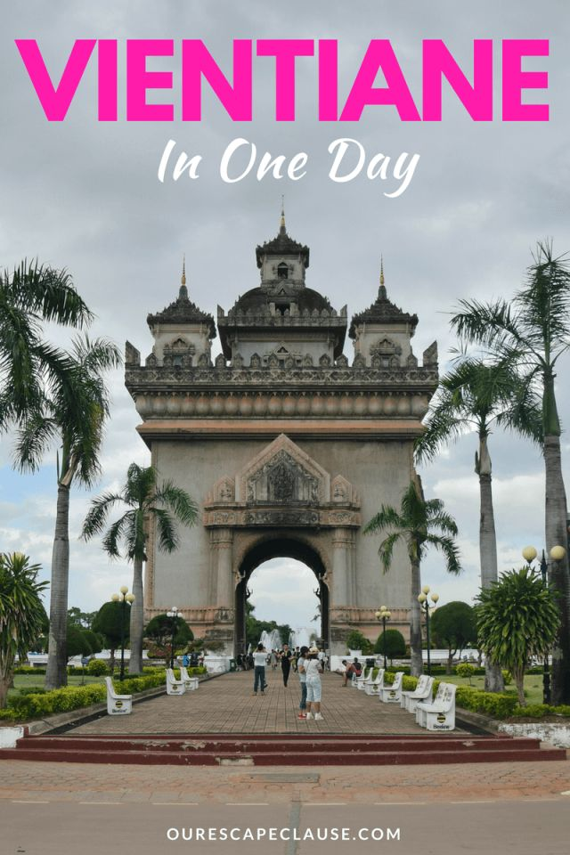 How to see the best of Vientiane, Laos in one day: don't overlook this fascinating, but small, capital city.