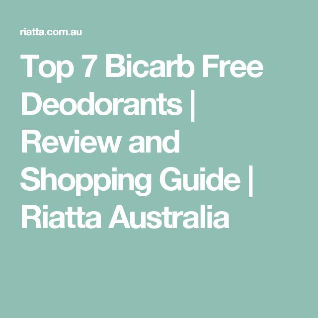 Top 7 Bicarb Free Deodorants   Review and Shopping Guide   Riatta Australia
