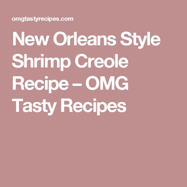 New Orleans Style Shrimp Creole Recipe – OMG Tasty Recipes